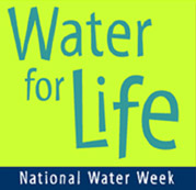 Water for Life - National Water Week